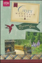 Cozy Mountain Lodge Participant Guide