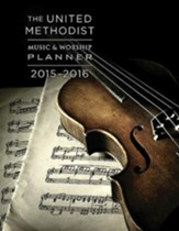 The United Methodist Music & Worship Planner 2015-2016 - eBook