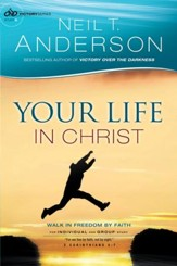 Your Life in Christ (Victory Series Book #6): Walk in Freedom by Faith - eBook