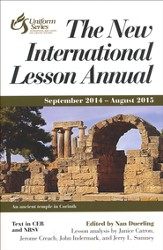 The New International Lesson Annual, 2014-2015 Edition