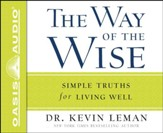 The Way of the Wise: Simple Truths for Living Well Unabridged Audiobook on CD