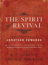 The Spirit of Revival: Discovering the Wisdom of Jonathan Edwards - eBook