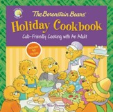 The Berenstain Bears' Holiday  Cookbook