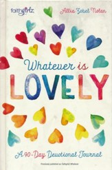Whatever is Lovely: A 90-Day Devotional - Slightly Imperfect