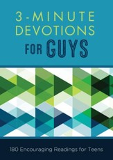 3-Minute Devotions for Guys: 180 Encouraging Readings for Teens - eBook
