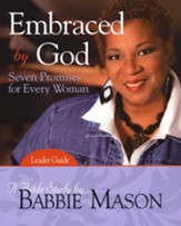 Embraced by God Bible Study Leader Guide: Seven Promises for Every Woman