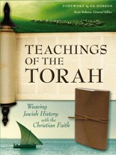 Teachings of the Torah: Weaving Jewish History with the Christian Faith - eBook