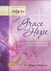 Grace and Hope: A 40-Day Devotional for Lent and Easter - eBook