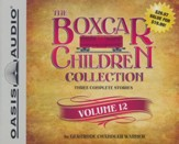 The Boxcar Children Collection Volume 12: The Mystery Horse, The Mystery at the Dog Show, The Castle Mystery - unabridged audiobook on CD
