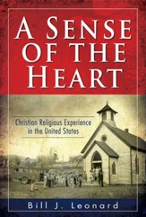 A Sense of the Heart: Christian Religious Experience in the United States - Slightly Imperfect