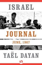 Israel Journal: June, 1967 - eBook