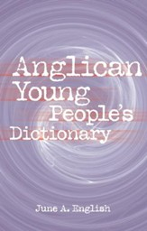 Anglican Young People's Dictionary - eBook