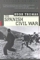 The Spanish Civil War: Revised EditionRev and Updated Edition