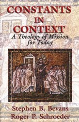 Constants in Context: Theology of Mission for Today