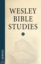 Wesley Bible Studies: Genesis - eBook
