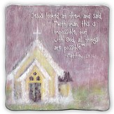 With God All Things Are Possible, Square Plaque