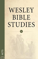 Wesley Bible Studies: Acts - eBook