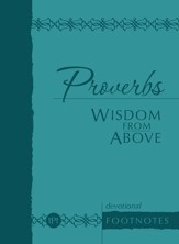 Proverbs Wisdom from Above: Devotional Footnotes - eBook