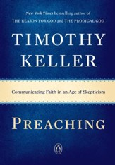 Preaching: Communicating Faith in a Skeptical Age - eBook