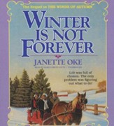 Winter Is Not Forever - unabridged audiobook on CD