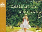 Destination Unknown - unabridged audiobook on MP3-CD