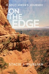 On The Edge: A Solo Hiker's Journey - eBook
