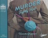 Murder Tightly Knit, Unabridged MP3-CD