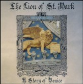 The Lion of St. Mark: A Story of  Venice (MP3 CD-ROM)