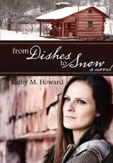 From Dishes to Snow - eBook