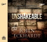 Unshakeable: Dismantling Satan's Plan to Destroy Your Foundation - unabridged audio book on MP3-CD