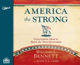 America the Strong: Conservative Ideas to Spark the Next Generation - unabridged audio book on MP3-CD