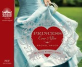 Princess Ever After - unabridged audio book on CD