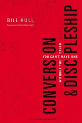 Conversion and Discipleship: You Can't Have One without the Other - eBook