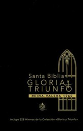Biblia Gloria y Triunfo RVR 1960, Enc. Dura  (RVR 1960 Glory and Triumph Bible, Hardcover)