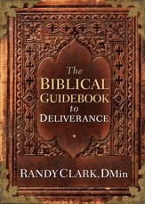 The Biblical Guidebook to Deliverance - eBook