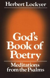 God's Book of Poetry: Meditations from the Psalms