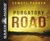 Purgatory Road - unabridged audio book on CD