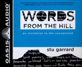 Words from the Hill: An Invitation to the Unexpected - unabridged audio book on CD