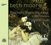 Feathers from My Nest: A Mother's Reflections - unabridged audio book on MP3-CD