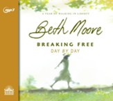Breaking Free Day by Day: A Year of Walking in Liberty - unabridged audio book on MP3-CD