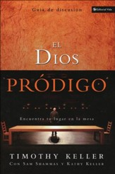 El Dios Pródigo, Guía de Discusión  (The Prodigal God Discussion Guide)