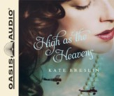 High as the Heavens - unabridged audio book on CD