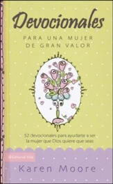 Devocionales para una Mujer de Gran Valor  (Becoming a Woman of Worth, Devotional)