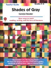 Shades of Gray, Novel Units Teacher's Guide, Grades 5-6