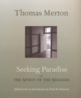 Seeking Paradise: The Spirit of the Shakers