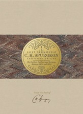 Lost Sermons of C. H. Spurgeon Volume IV - Collector's Edition
