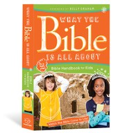 What the Bible Is All About: Bible Handbook for Kids  - Slightly Imperfect