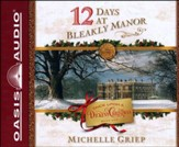 12 Days at Bleakly Manor Unabridged Audiobook on CD