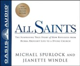 All Saints: The Surprising Story of How Refugees From Burma Brought Life to a Dying Church - unabridged audio book on CD