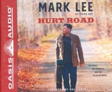 Hurt Road: The Music, the Memories, and the Miles Between - unabridged audio book on CD